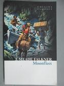 【書寶二手書T4/原文小說_GIA】Moonfleet (Collins Classics)_John Meade Fa