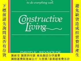 二手書博民逛書店Constructive罕見Living (kolowalu Books)Y256260 David K. R