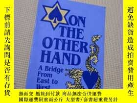 二手書博民逛書店ON罕見THE OTHER HAND A BRIDGE FROM
