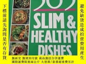 二手書博民逛書店365罕見SLIM HEALTHY DISHES(365苗條健康