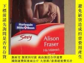 二手書博民逛書店His罕見Mistress s SecretY85718 Alison Fraser sexy 出版2003