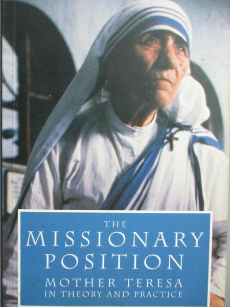 【書寶二手書T8/原文書_LIL】The Missionary Position: Mother Teresa in T