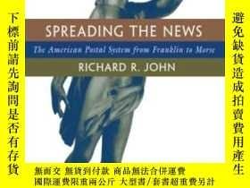 二手書博民逛書店Spreading罕見The NewsY255562 Richard R. John Harvard Univ