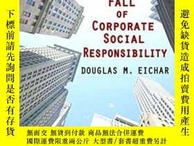 二手書博民逛書店The罕見Rise And Fall Of Corporate Social ResponsibilityY2