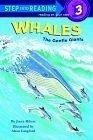 二手書博民逛書店《Whales: The Gentle Giants》 R2Y