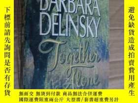 二手書博民逛書店Together罕見Alone (Barbara Delinsk