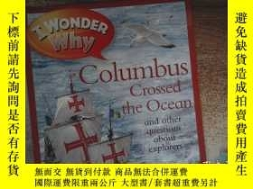 二手書博民逛書店i罕見wonder why columbus crossed the oceanY198833 出版20