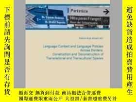 二手書博民逛書店Language罕見Contact and Language Policies Across BordersY