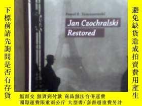 二手書博民逛書店Jan罕見Czochralski RestoredY15620 Tomaszewski ATUT 出版201
