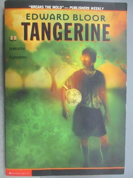 【書寶二手書T4/原文小說_CQ5】Edward Bloor Tangerine