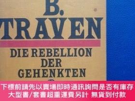 二手書博民逛書店DIE罕見REBELLION DER GEHENKTENY153720 TRAVEN B Printed