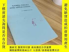 二手書博民逛書店GAMES,THEORY罕見AND APPLICATIONS (