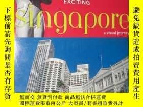 二手書博民逛書店EXCITING罕見. singapore . a visual