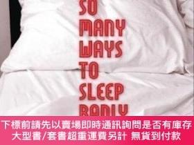二手書博民逛書店So罕見Many Ways To Sleep BadlyY464532 Mattilda Bernstein