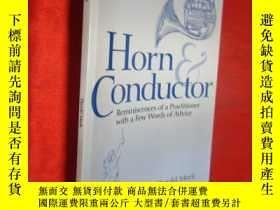 二手書博民逛書店Horn罕見and Conductor: Reminiscenc