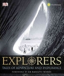 二手書博民逛書店 《Explorers: Great Tales of Adventure and Endurance》 R2Y ISBN:9780756667375│Dk Pub