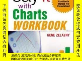 二手書博民逛書店Say罕見It With Charts WorkbookY256260 Gene Zelazny Mcgraw