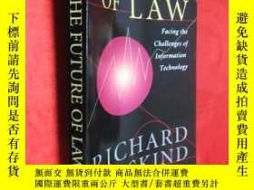 二手書博民逛書店The罕見Future of Law: Facing the C