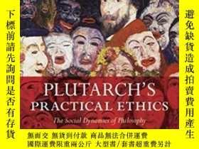 二手書博民逛書店Plutarch s罕見Practical Ethics: Th