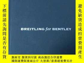 二手書博民逛書店BREITLING罕見for BENTLEY(英文原版)Y209
