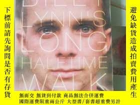 二手書博民逛書店Billy罕見Lynn s long halftime walkY449042 Ben Fountain Ca
