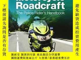 二手書博民逛書店Motorcycle罕見Roadcraft: The Police Rider s Handbook-摩托車駕駛手