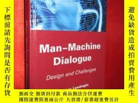 二手書博民逛書店Man-Machine罕見Dialogue: Design an