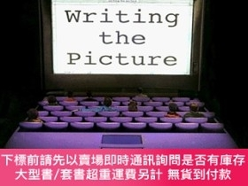 二手書博民逛書店Screenplay:罕見Writing the Picture-劇本:寫圖Y414958 Robin Rus