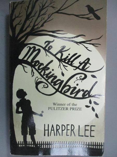 【書寶二手書T1/原文小說_IHL】To Kill a Mockingbird_Harper Lee