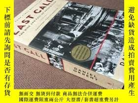 二手書博民逛書店Last罕見Call: The Rise and Fall of