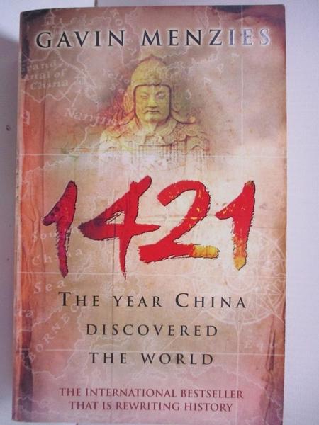 【書寶二手書T4/歷史_B58】1421: The Year China Discovered the World_MENZIES, GAVIN, 孟席斯