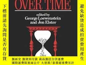 二手書博民逛書店Choice罕見Over TimeY255562 George Loewenstein Russell Sag