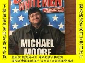 二手書博民逛書店Stupid罕見White ManY445475 Michael Moore Penguin 出版2002