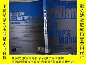 二手書博民逛書店BRILLIANT罕見JOB HUNTER S MANUAL (