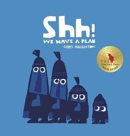 【麥克書店】SHH! WE HAVE A PLAN  /英文繪本 (中文:噓! 我們有個計畫!)
