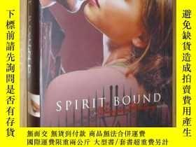 二手書博民逛書店英文原版罕見Spirit Bound by Richelle M