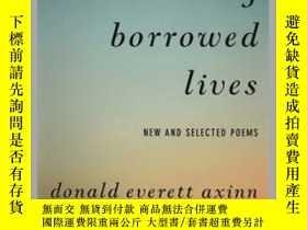 二手書博民逛書店Travel罕見in My Borrowed LivesY410016 Donald Everett Axin