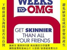 二手書博民逛書店Six罕見Weeks to OMG: Get Skinnier