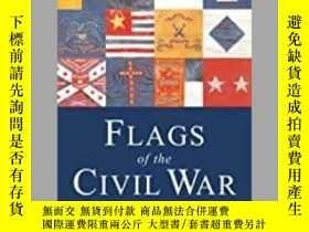 二手書博民逛書店Flags罕見of the Civil War (damaged)-內戰旗幟(損壞)Y414958 出版