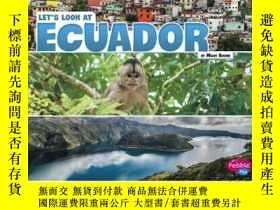 二手書博民逛書店Let s罕見Look at EcuadorY346464 Ma