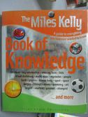 【書寶二手書T1/百科全書_ZKS】The Miles Kelly Book of Knowledge_Various