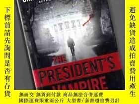 二手書博民逛書店THE罕見PRESIDENT S VAMPIRE【精裝版、34