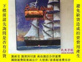 二手書博民逛書店Sailing罕見through Time: THE SHIP