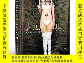 二手書博民逛書店【罕見】Pulp FetishY27248 Fred R. Berger Goliath ISBN:97839