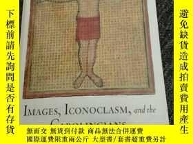 二手書博民逛書店IMAGES,ICONOCLASM,and罕見the CAROLINGIANS Thomas F.X.Noble奇