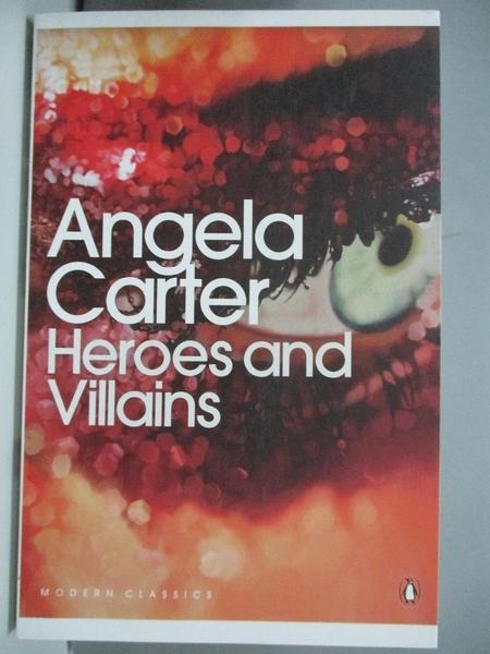 【書寶二手書T9/原文小說_ANW】Modern Classics Heroes and Villains_Angela Carter