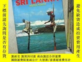 二手書博民逛書店SRI罕見LANKA LDYLLIC ISLAND. 斯裏蘭卡島 16開 01Y261116