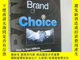 二手書博民逛書店Become罕見the Brand of Choice:How