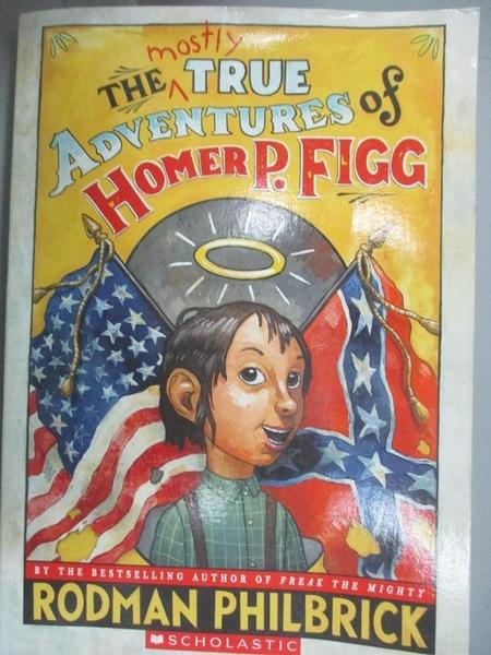 【書寶二手書T1/原文小說_IHS】The Mostly True Adventures of Homer P. Figg_N/A