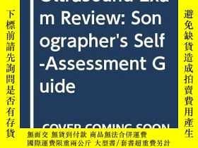 二手書博民逛書店Ultrasound罕見Exam Review: Sonographer s Self-Assessment Gu